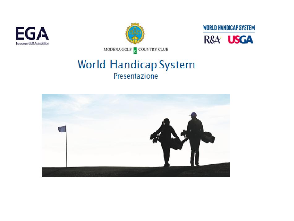 Presentazione Nuovo sistema di gestione dell'Handicap (WHS)